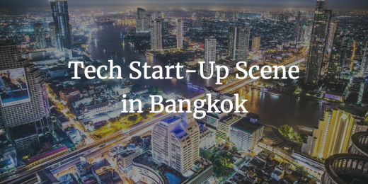 Tech Start-Up Scene in Bangkok