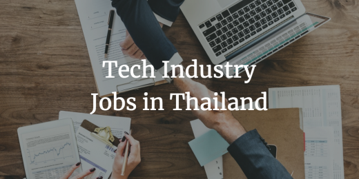 Tech Industry Jobs in Thailand